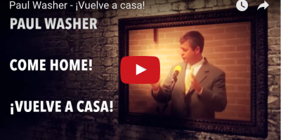 Paul Washer - Vuelve a casa - Video