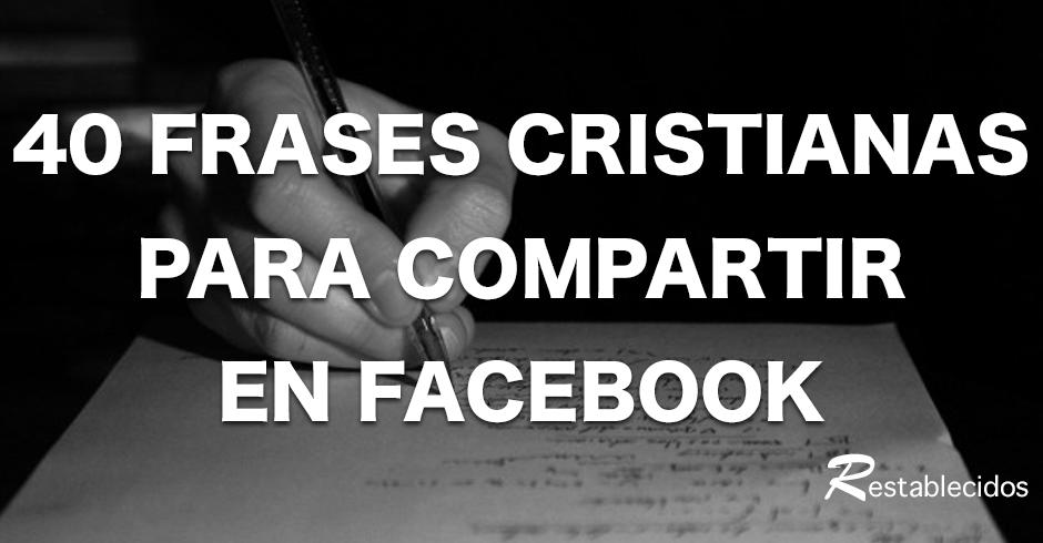 Frases Para El Facebook: 40 Frases Cristianas