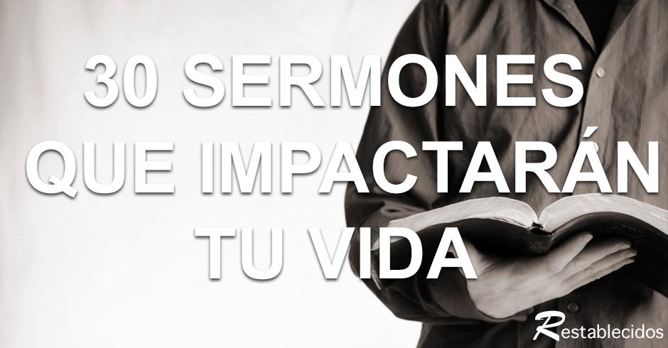 30 sermones que impactaran tu vida