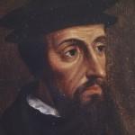 Mes de la reforma: 15 frases de Juan Calvino
