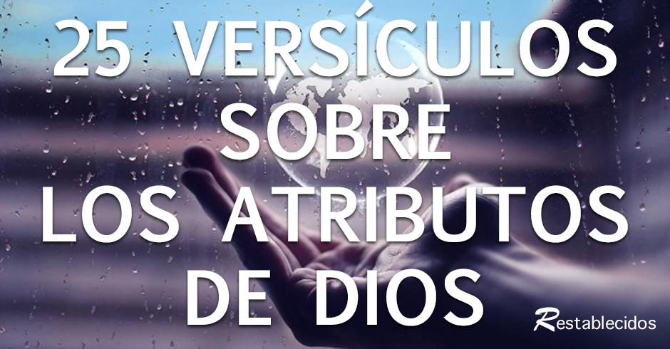25 versiculos sobre los atributos de dios