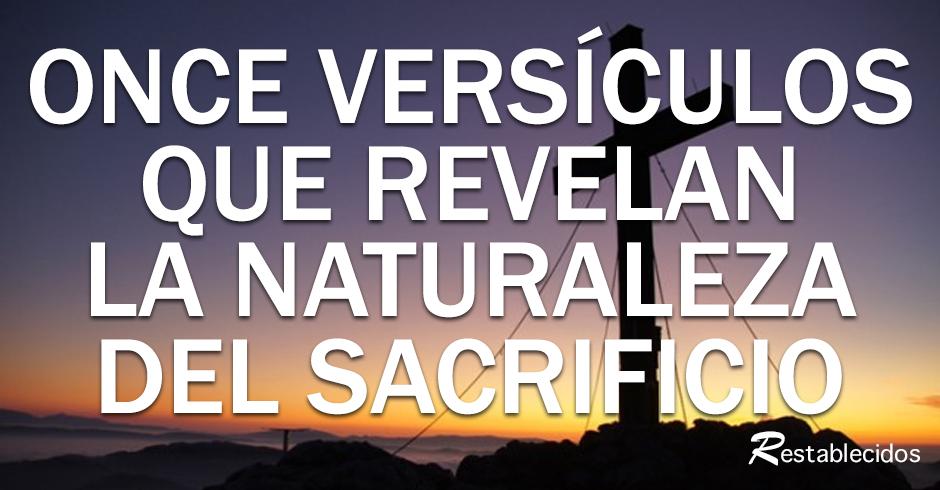 once versiculos que revelan la naturaleza del sacrificio