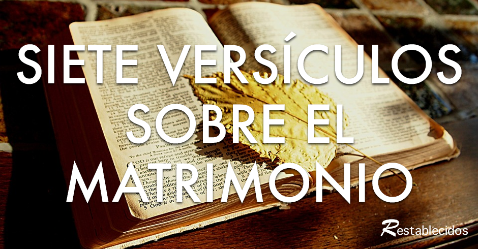 El Matrimonio La Biblia : Versículos bíblicos sobre el matrimonio restablecidos
