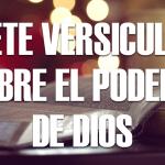 7 versículos biblicos que describen el poderío de Dios