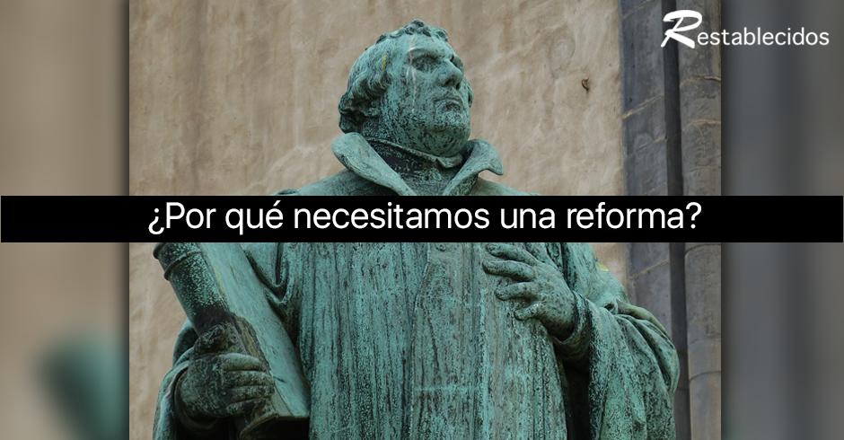 por que necesitamos una reforma
