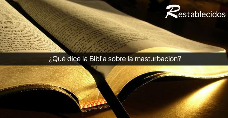 que dice la biblia sobre la masturbacion