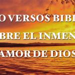 Cinco versos bíblicos que hablan sobre el asombroso amor de Dios