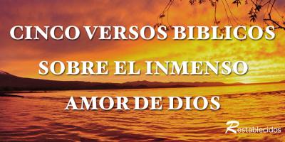 cinco versos biblicos sobre el amor de dios