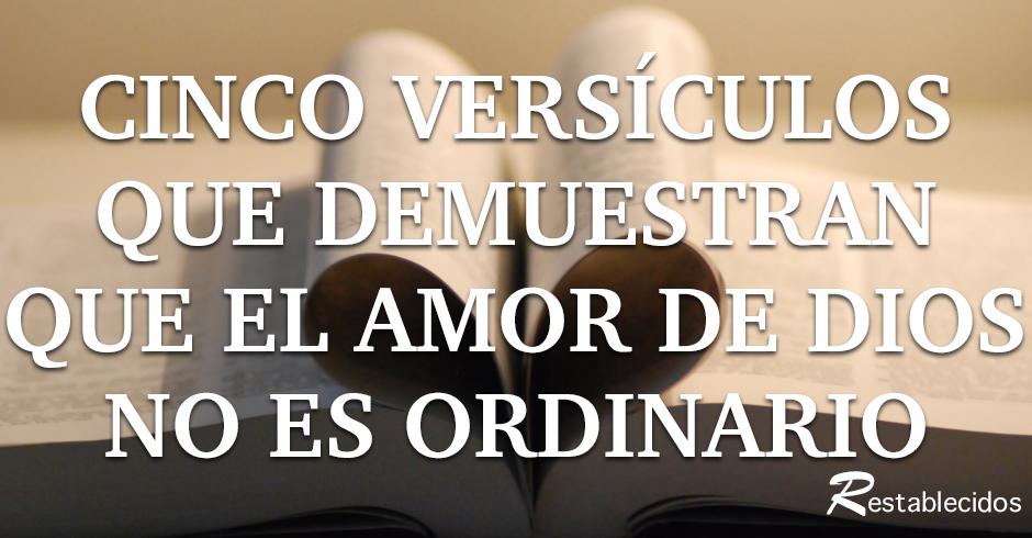 cinco vesiculos que demuestran que el amor de dios no es ordinario
