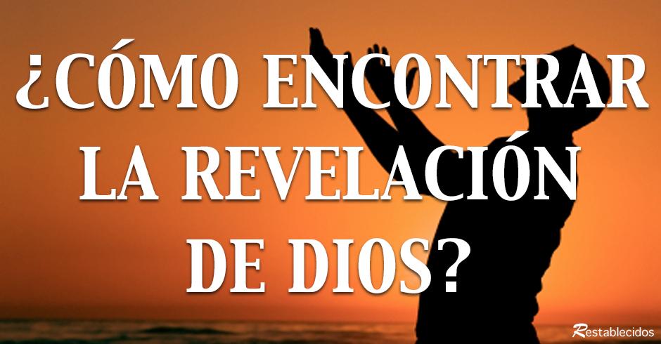 como encontrar la revelacion de dios