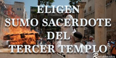 eligen sumo sacerdote tercer templo