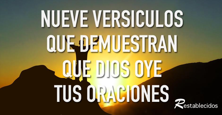 nueve versiculos que muestran que dios oye tus oraciones