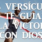 Seis versos de la Biblia que te guiarán a la victoria con Dios