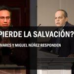 SE PIERDE LA SALVACION