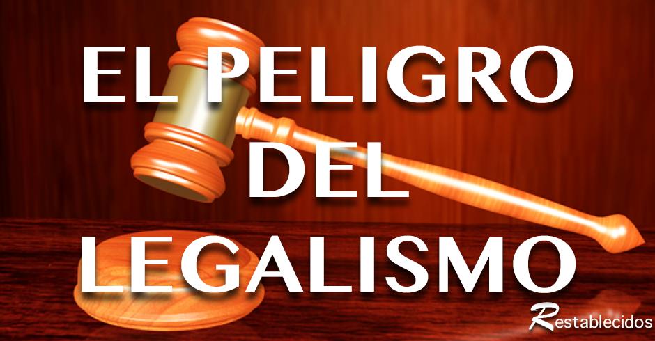 el-peligro-del-legalismo