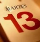 """¿Crees en la """"mala suerte"""" del martes 13?"""
