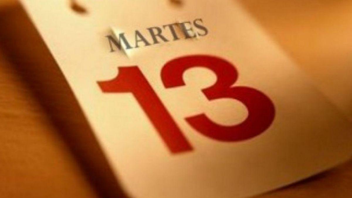 Martes 13