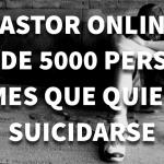 Pastor online atiende 5 mil personas al mes que quieren suicidarse