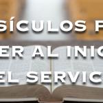 Versículos bíblicos para leer en la apertura del servicio
