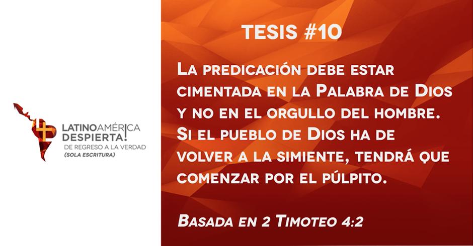 tesis-10-la-predicacion-debe-estar-cimentada-en-la-palabra-de-dios