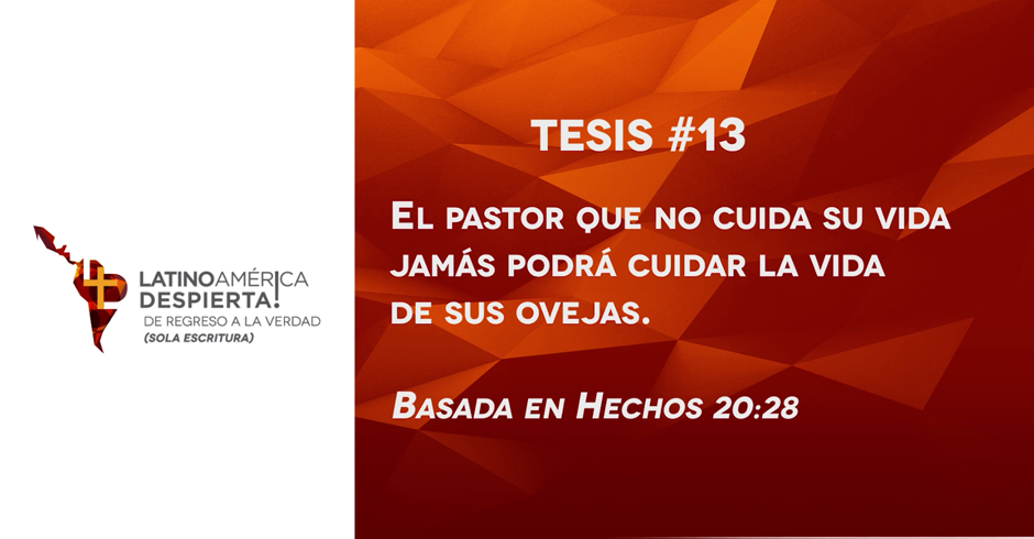 tesis-13-el-pastor-que-no-cuida-su-vida-jamas-podra-cuidar-la-vida-de-sus-ovejas