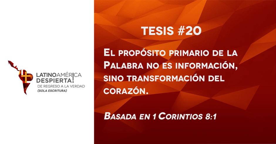 tesis-20-el-proposito-primario-de-la-palabra-no-es-informacion-sino-transformacion-del-corazon