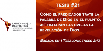 tesis-21-como-el-predicador-trate-la-palabra-de-dios-desde-el-pulpito-asi-trataran-las-ovejas-la-revelacion-de-dios
