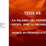 95 tesis para la iglesia evangélica de hoy – Tesis número 8
