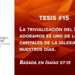 95 tesis para la iglesia evangélica de hoy – Tesis número 15