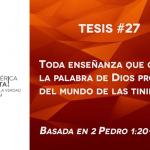 95 tesis para la iglesia evangélica de hoy – Tesis número 27
