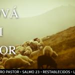 Jehová es nuestro Pastor