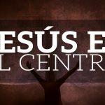 Cristo, el centro de todo