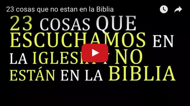 Cosas que no están en la Biblia