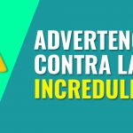 Advertencia contra la incredulidad