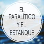 El paralítico y el estanque