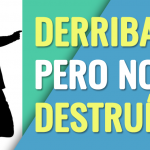 Derribado pero no destruido