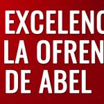 La excelencia de la ofrenda de Abel