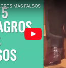 [VIDEO] TOP 5 MILAGROS MÁS FALSOS