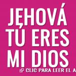 Jehová, Tu eres mi Dios