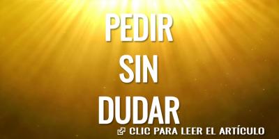 PEDIR SIN DUDAR