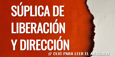 SUPLICA DE LIBERACION Y DIRECCION