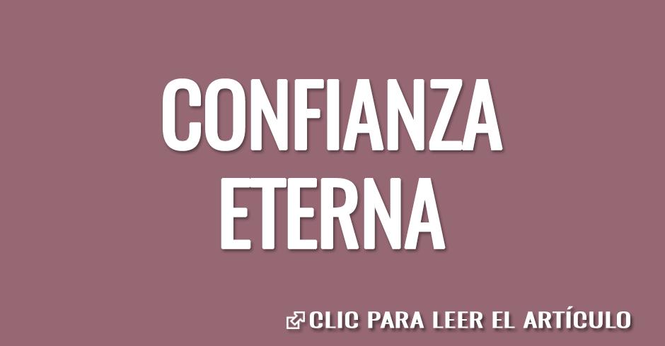 CONFIANZA ETERNA