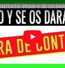 [VIDEO] FUERA DE CONTEXTO: PEDID Y SE OS DARÁ