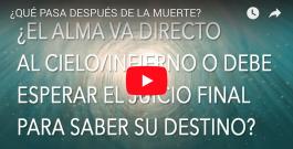 [VIDEO] ¿QUÉ PASA DESPUÉS DE LA MUERTE?