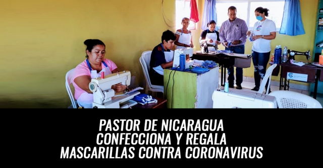 PASTOR NICARAGUA HACE MASCARILLAS PARA REGALAR