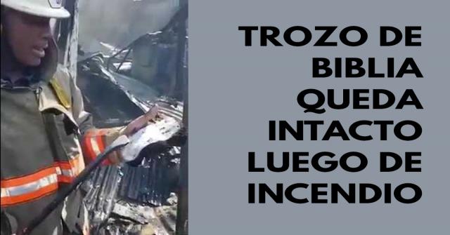Trozo de Biblia queda intacto luego de incendio en República Dominicana, bomberos hallaron el siguiente mensaje bíblico