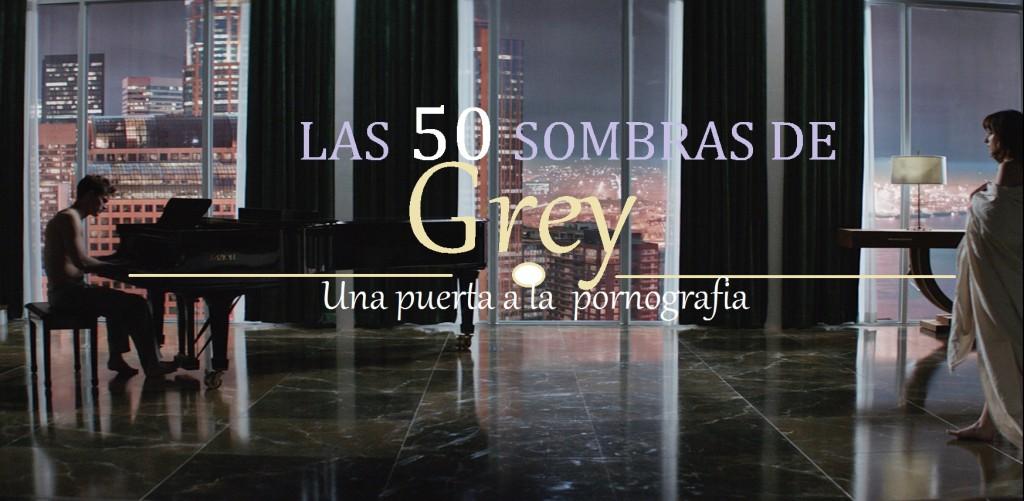 Las 50 sombras de Grey: La evolución de la pornografia
