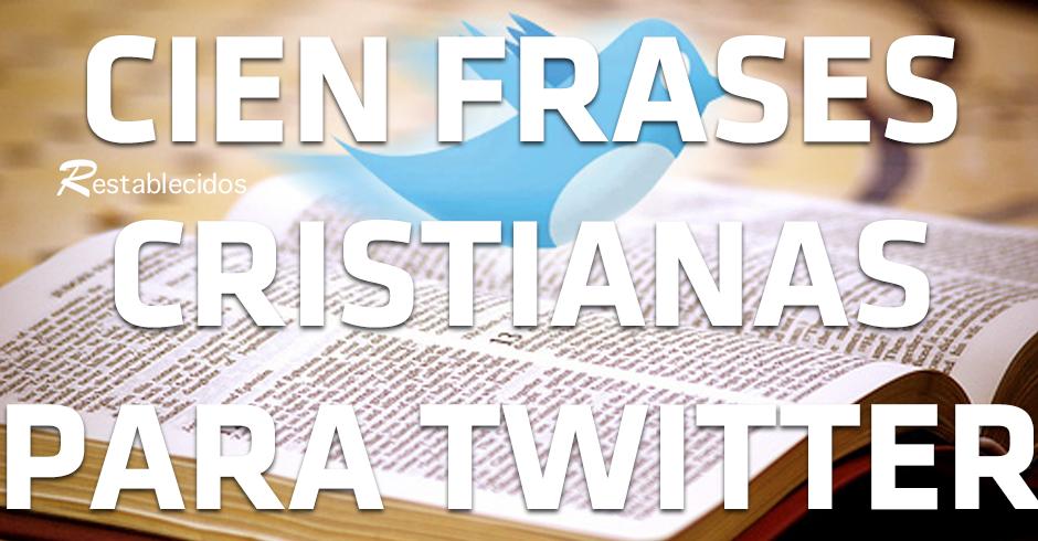 cien frases cristianas para compartir en twitter