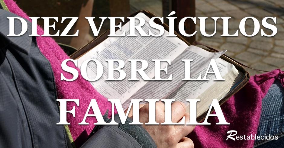 Diez Pasajes Bíblicos Sobre La Familia Restablecidos