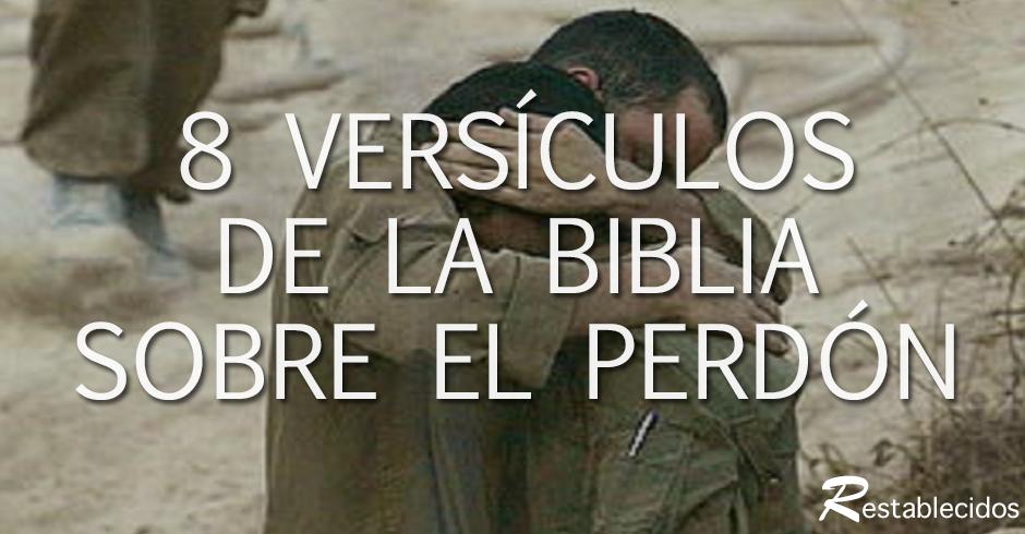 Ocho Versículos De La Biblia Sobre El Perdón Restablecidos